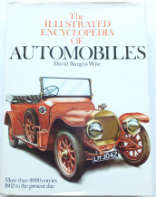 THE ILLUSTRATED ENCYCLOPEDIA OF AUTOMOBILES. Burgess Wise ( 1979)